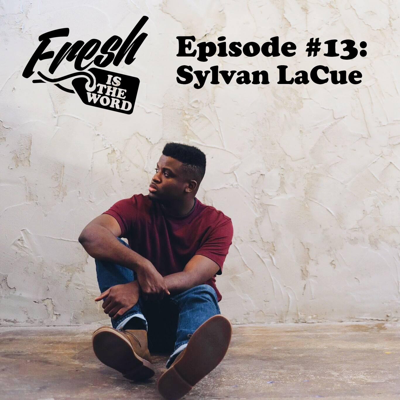 Fresh-podcast-012-sylvanlacue