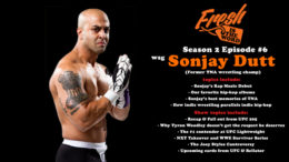 Season 2, Episode #6: Sonjay Dutt