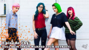 Fresh is the Word Podcast - Episode 95 - Sydney Dolezal & Alex Snowden (Doll Skin) - From Warped Tour 2018 Detroit