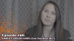Fresh is the Word - Episode 98 - Ashley Adler Coro - Founder of the Non-Profit Organization 'Can You Hear Me?'