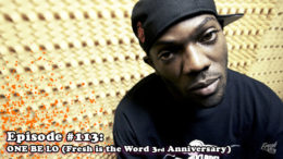 Fresh is the Word Podcast - Episode 113 - One Be Lo