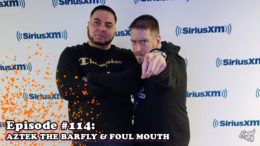 Fresh is the Word Podcast - Episode 114 - Aztek The Barfly & Foul Mouth