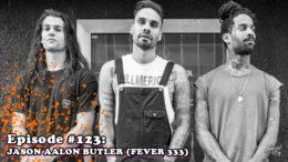 Fresh is the Word Podcast - Episode 123 - Jason Aalon Butler - FEVER 333
