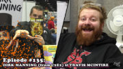 Fresh is the Word Podcast - Episode 135: Dirk Manning (from C2E2) / Travis McIntire (Editor-In-Chief Source Point Press)