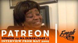"Fresh is the Word Podcast - Patreon Exclusive Podcast Episode 4 - Maureen ""Ma Dukes"" Yancey - Part 1 - Interview from May 2009"