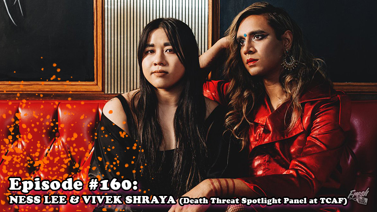 Fresh is the Word Podcast - Episode #160: Ness Lee & Vivek Shraya - Death Threat Spotlight Panel at TCAF