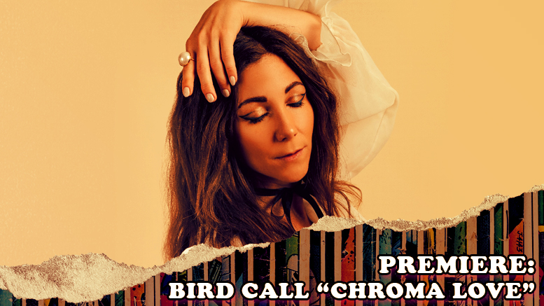 """Fresh is the Word Music Premiere: Bird Call - """"Chroma Love"""" (From Upcoming Full-Length LP, Year of the Dogfish via Papavero Records)"""