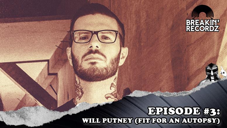 Breakin' Recordz #3: Will Putney