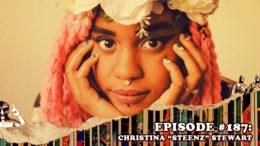"Fresh is the Word Podcast Episode #187: Christina ""Steenz"" Stewart"