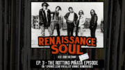 Renaissance Soul Podcast: Ep. 3 - The Rotting Piñata Episode (w/ Sponge Lead Vocalist Vinnie Dombroski)