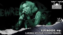 Breakin' Recordz #9: Larissa Stupar of Venom Prison