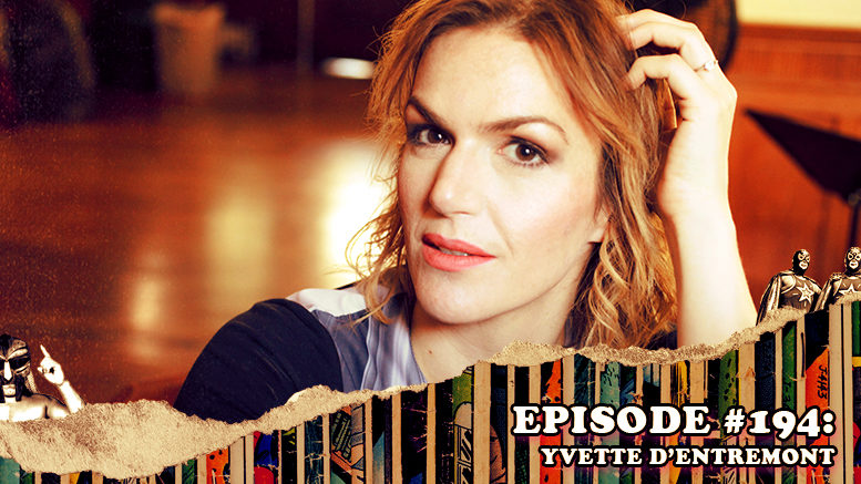 Episode #194: Yvette d'Entremont of Two Girls, One Mic: The Porncast