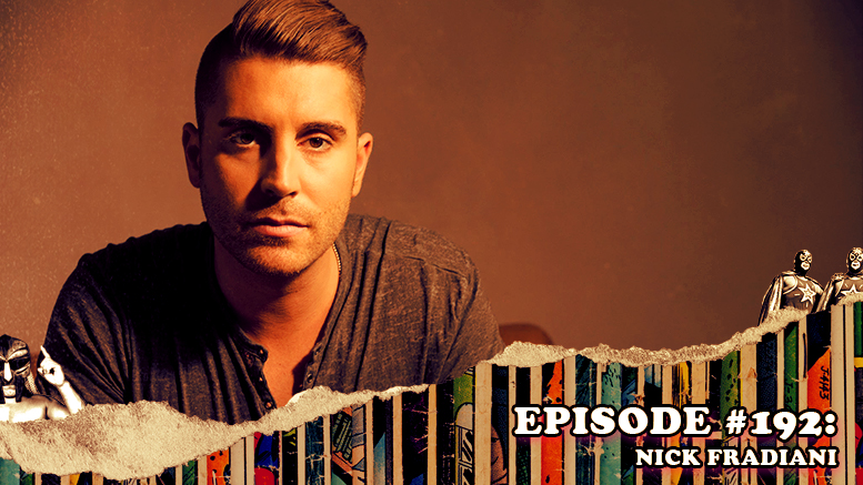 Fresh is the Word Podcast - Episode #192: Nick Fradiani