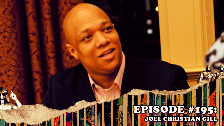 Fresh is the Word Podcast Episode #195: Joel Christian Gill
