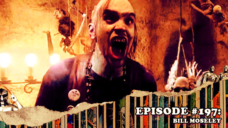 Fresh is the Word Podcast Episode #197: Bill Moseley