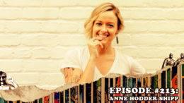 Fresh is the Word Podcast Episode #213: Anne Hodder-Shipp