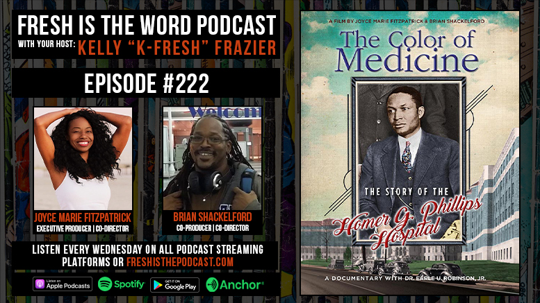Fresh is the Word Podcast Episode #222: Joyce Marie Fitzpatrick and Brian Shackelford - The Color of Medicine