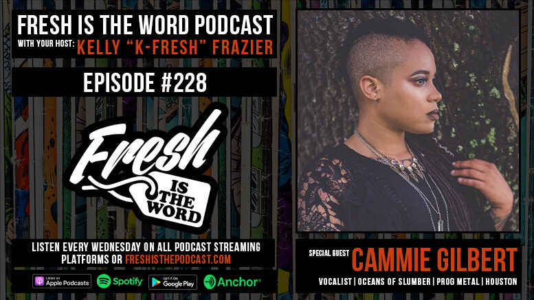 resh is the Word Podcast Episode #228: Cammie Gilbert - Vocalist of Houston Prog Metal Band 'Oceans of Slumber', New Self-Titled Album Out Now