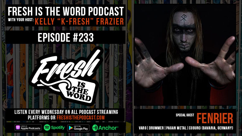 Episode #233: Fenrier - Drummer of Varg, Pagan Metal Band from Coburg, New Album Zeichen Out Now Via Napalm Records