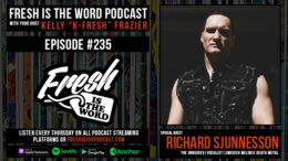 Fresh is the Word Podcast Episode #235: Richard Sjunnesson - Vocalist of Swedish Melodic Death Metal Band 'The Unguided', New Album Father Shadow via Napalm Records