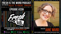 Fresh is the Word Podcast Episode #239: Jane Ward - American Scholar, Professor, Feminist, and Author, Latest Book 'The Tragedy of Heterosexuality' Available Now