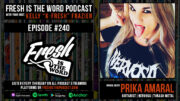 Fresh is the Word Podcast Episode #240: Prika Amaral - Co-Founder/Guitarist of All-Women Thrash Metal Band NERVOSA, New Album 'Perpetual Chaos' Available Now via Napalm Records