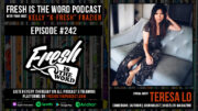 Fresh is the Word Podcast Episode #242: Teresa Lo - Comedian, Author, Journalist for Hustler Magazine, and Screenwriter