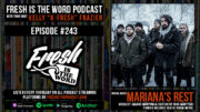 Fresh is the Word Podcast Episode #243: Vocalist Jaakko Mäntymaa and Guitarist Nico Mänttäri of the Finnish Melodic Death/Doom Metal Band Mariana's Rest, New Album 'Fata Morgana' Out Now Via Napalm Records
