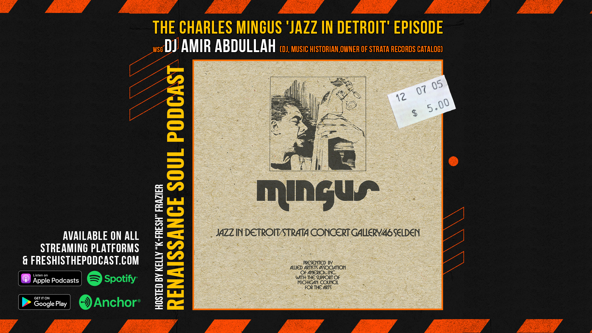 Renaissance Soul Podcast: The Charles Mingus 'Jazz in Detroit' Episode - wsg DJ, Music Historian and Owner of Strata Records Catalog, DJ Amir Abdullah