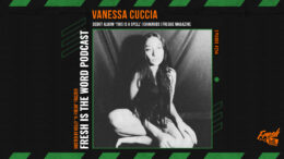 Fresh is the Word Podcast Episode #254: Vanessa Cuccia - Detroit-Based Composer, Pianist, and Vocalist, Debut Album 'This is a Spell', Owner of Chakrubs and Freque Magazine